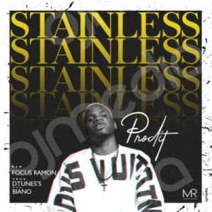 Prodit - Stainless ( Prod. By Dtunes)
